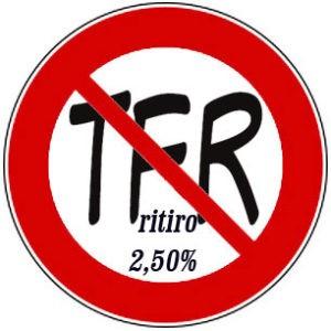STOP AL FURTO DEL TFR Assunto dal 1/01/2001?