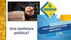 Corte Costituzionale dichiara la legittimità della riduzione del 2,5% dello stipendio dei dipendenti pubblici in regime di TFR